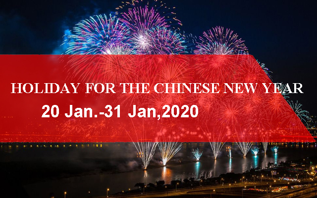 Holiday for the Chinese New Year 2020
